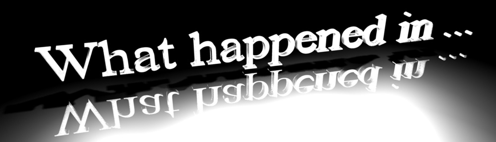 What happened in….